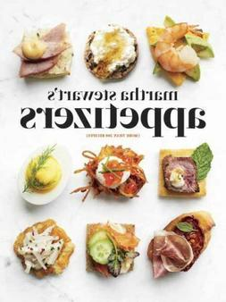 Martha Stewart's Appetizers: 200 Recipes for Dips, Spreads,
